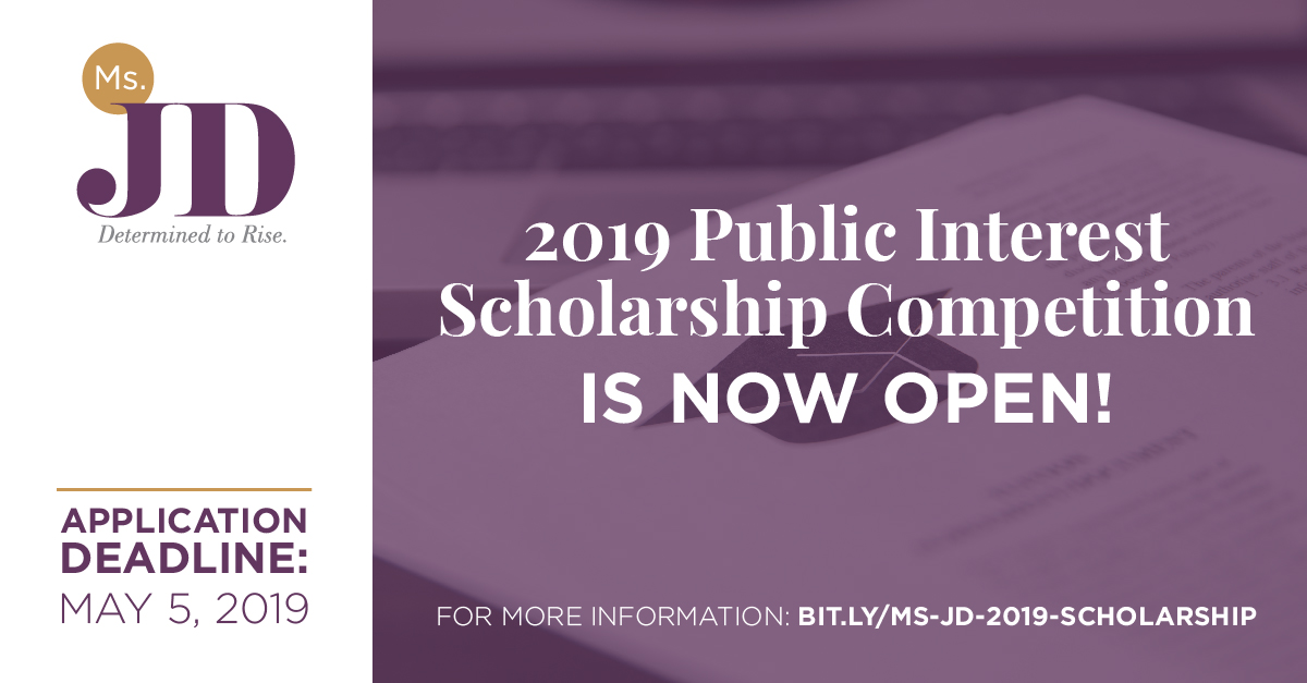 Ms  JD Summer 2019 Public Interest Scholarship Competition